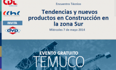 DVP junto a la Corporación de Desarrollo Tecnológico de la Cámara Chilena de la Construcción, realizará el Encuentro Técnico Tendencias y nuevos productos en Construcción en la zona Sur.